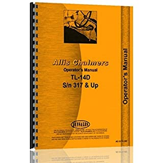 Allis Chalmers TL-14D Wheel Loader Operators Manual by Allis-Chalmers