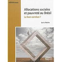 Allocations sociales et pauvreté au Brésil : Le bon combat ?