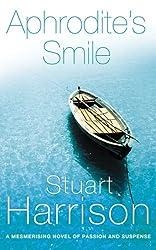 Aphrodite's Smile by Stuart Harrison (2011-07-04)