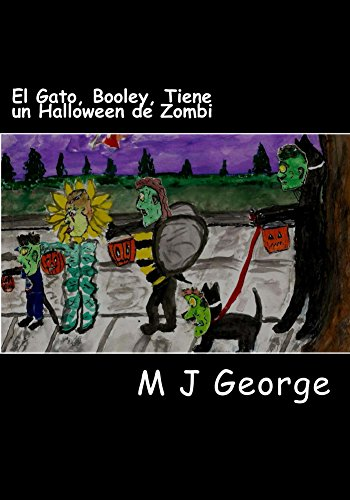 ne un Halloween de Zombi (El Gato, Booley, Tiene Muchas Aventuras nº 1) (Spanish Edition) ()