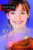 Die Frauen der Calhouns : 3 - Lilah - Nora Roberts