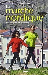 La marche nordique : Techniques et bienfaits