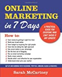 Online Marketing in 7 Days!: For people who can't avoid it any longer