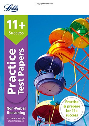 11+ Non-Verbal Reasoning Practice Test Papers - Multiple-Choice: for the GL Assessment Tests (Letts 11+ Success)
