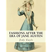 Fashions After the Era of Jane Austen: Ackermann's Repository of Arts