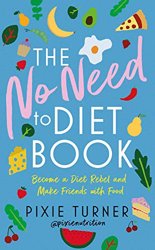The No Need To Diet Book: Become...