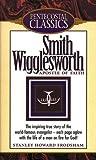 Image de Smith Wigglesworth: Apostle of Faith