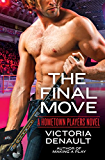 The Final Move (Hometown Players)