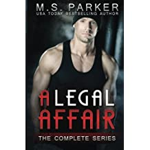 A Legal Affair: The Complete Series by M. S. Parker (2016-04-06)