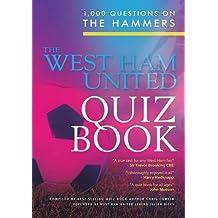 The West Ham United Quiz Book