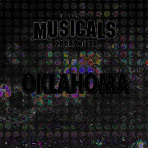 The Ultimate Musicals Collection: Oklahoma (Original Motion Picture Soundtrack)