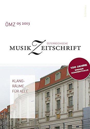 Klangräume für alle: 100 Jahre Wiener Konzerthaus