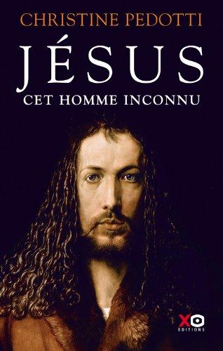 Jsus, cet homme inconnu