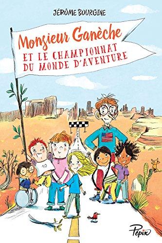 """<a href=""""/node/29571"""">Monsieur Ganèche et le championnat du monde d'aventure</a>"""