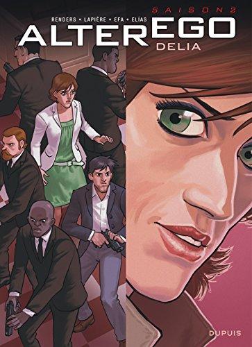 Alter Ego - Saison 2 - tome 3 - Delia
