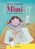 Mimi (Kinderbücher) - Doris Dörrie