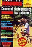 Telecharger Livres HEBDO DES JUNIORS L No 253 du 01 07 1998 COMMENT PHOTOGRAPHIER LES ANIMAUX RICHARD VIRENQUE JE VEUX FINIR EN JAUNE EXCLUSIF LE NOUVEL ALBUM DE SPIROU TELE TOURNAGE AUX BAHAMAS MUSIQUE JEUX VIDEO FILMS LIVRES TIMIDITE ON S EN SORT COURRIER ET UNE PROVISION DE BLAGUES ET DEVINETTES PHOTOS GAGS BLOC NOTES POUR NE RIEN LOUPER DES EVENEMENTS ET MANIFESTATIONS DU MOIS TOURISME EN FRANCE AVEC LES LECTEURS POUR GUIDES REPORTAGE LES PAPARAZZI DE (PDF,EPUB,MOBI) gratuits en Francaise