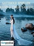 Emilia Galotti: von Gotthold Ephraim Lessing