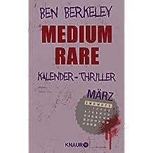Medium rare: Kalender-Thriller: März