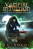 Vampire Intuition (The Chronicles of the Immortal Council Book 10) (English Edition)