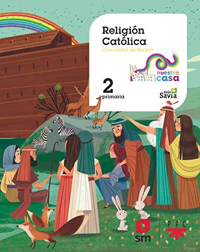 Religion catolica 2 EP Nuestra casa [Madrid]