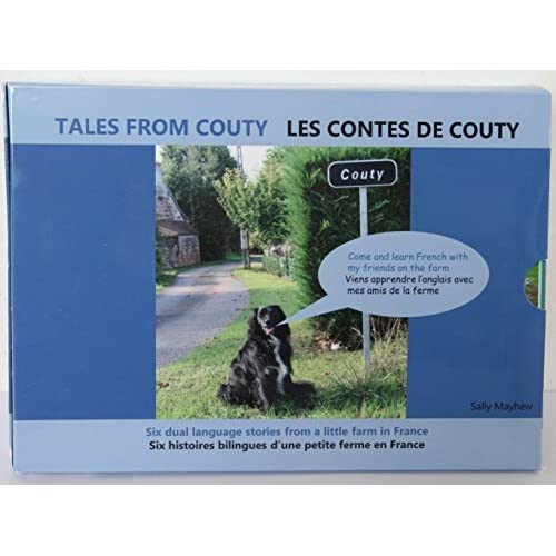 Tales from Couty: Six Dual-Language Stories from a Little Farm in France by Sally Mayhew (2014-11-30)
