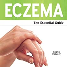 Eczema - The Essential Guide by Sharon Dempsey (2013-11-29)