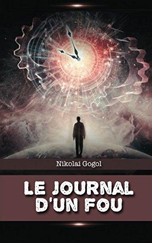 Le journal d'un fou par Nikolai Gogol