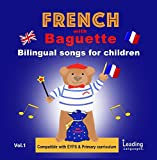 French with Baguette - Childrens songs to learn French