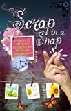 Scrap in a Snap: Proven 15 Minute Solutions for the Busy Scrapbooker (English Edition)