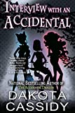 Interview With an Accidental: Paranormal Shapeshifters Character Interview (Accidentally Paranormal Series)