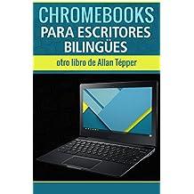 Chromebooks para escritores bilingües