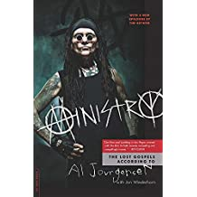 Ministry: The Lost Gospels According to Al Jourgensen (English Edition)