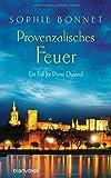 Provenzalisches Feuer: Ein Fall für Pierre Durand (Die Pierre Durand Bände, Band 4)