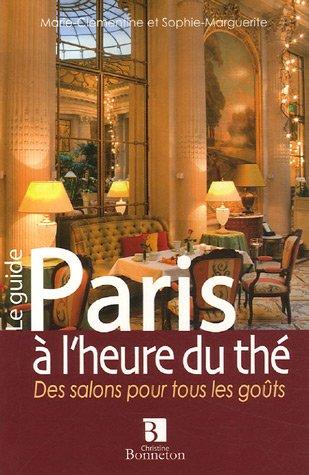 Paris  l'heure du th : Des salons pour tous les gots