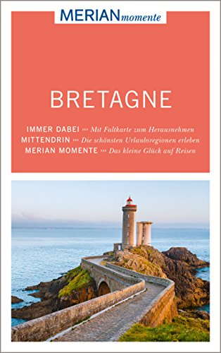 MERIAN momente Reiseführer Bretagne