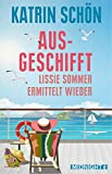 Image of Ausgeschifft: Lissie Sommer ermittelt wieder (Ein-Lissie-Sommer-Krimi 2)