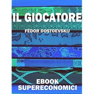 Il giocatore (eBook Supereconomici)