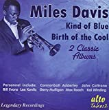 Kind Of Blue / Birth Of Cool
