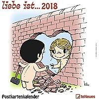 liebe ist... 2018 - Sprüchekalender, Wandkalender, Postkartenkalender  -  16 x 17 cm