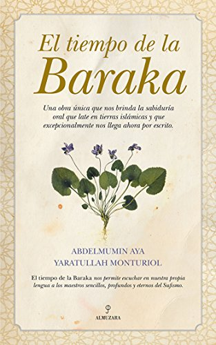 El tiempo de la Baraka (Spanish Edition)