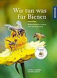 Wir tun was für Bienen: Wildbienengarten, Insektenhotel und Stadtimkerei