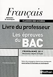 Français - Les épreuves du Bac - Livre du professeur