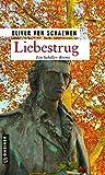 Liebestrug: Intrigenspiel am Neckar (Kriminalkommissar Struve)