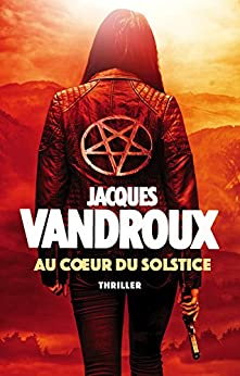 Au Coeur du Solstice (French Edition) by [Vandroux, Jacques]