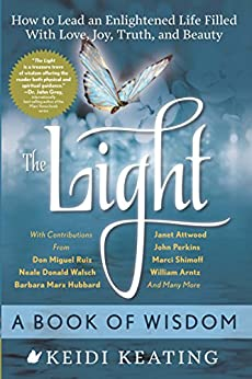 The Light: A Book of Wisdom von [Keating, Keidi]