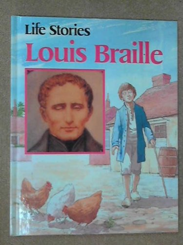 Louis Braille (Life Stories)
