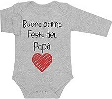 Buona Prima Festa Del Papà - Regalo per il Padre Body neonato manica lunga