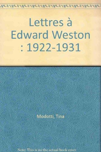 Lettres à Edward Weston : 1922-1931