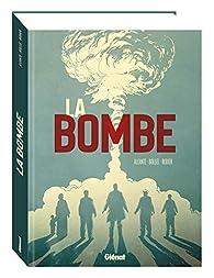 La Bombe par Alcante